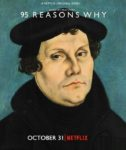 Martin Luther: 95 Reasons Why (Netflix Original)