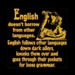 English doesn't borrow